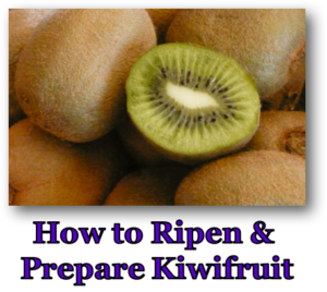 how-to-ripen-and-prepare-kiwifruit