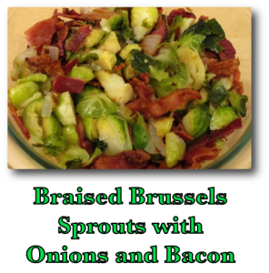 Braised Brussels Sprouts with Onions and Bacon