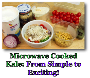 Microwave Cooked Kale - From Simple to Exciting