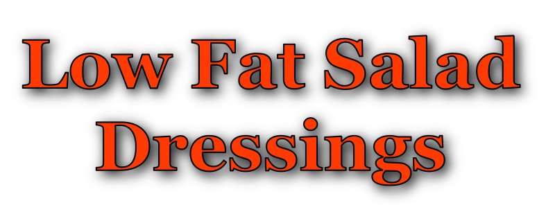 Low Fat Salad Dressings 100