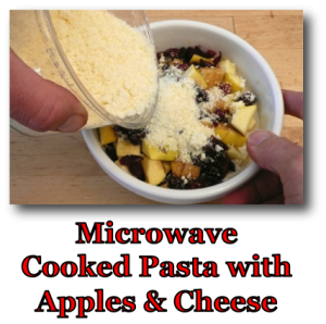Microwave Cooked Pasta with Apples & Cheese