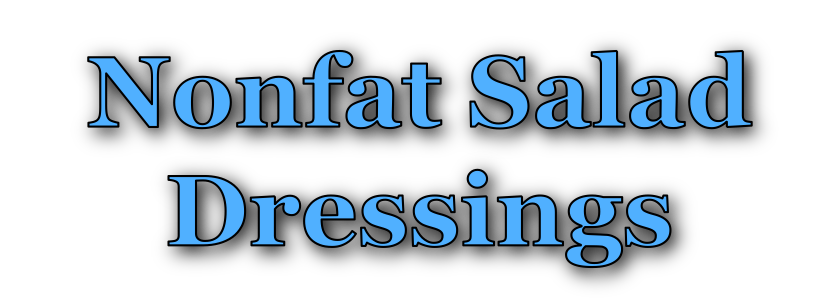 Nonfat Salad Dressings