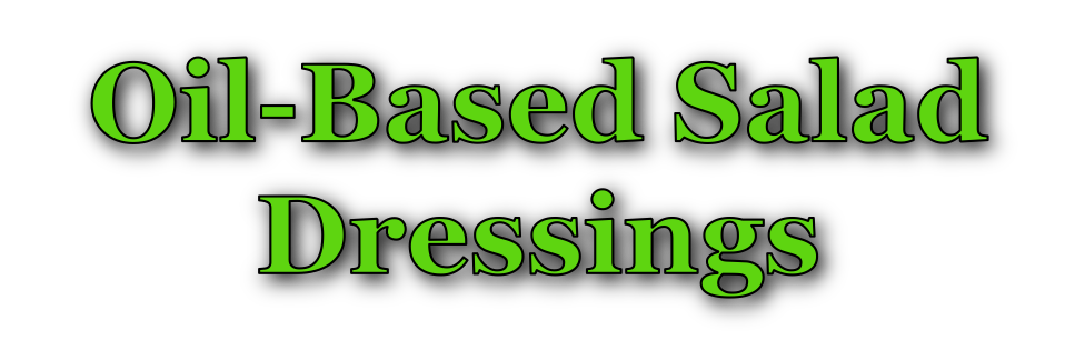 Oil-Based Salad Dressings