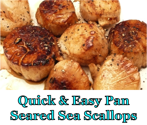 Quick & Easy Pan Seared Sea Scallops