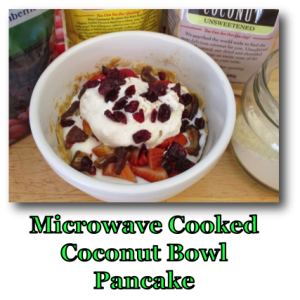 Microwave Cooked Coconut Bowl Pancake