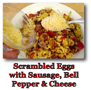 Scrambled Eggs with Sausage, Bell Pepper and Cheese