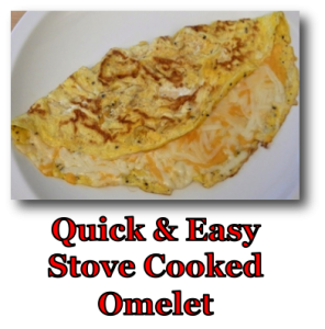 Stove Cooked Omelet
