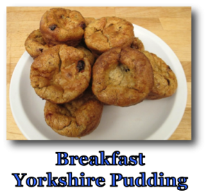 Breakfast Yorkshire Pudding