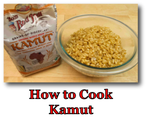 How to Cook Kamut