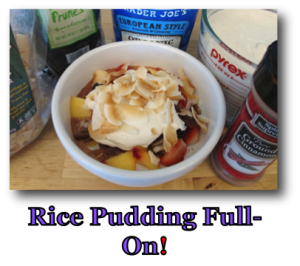 Rice Pudding Full-On