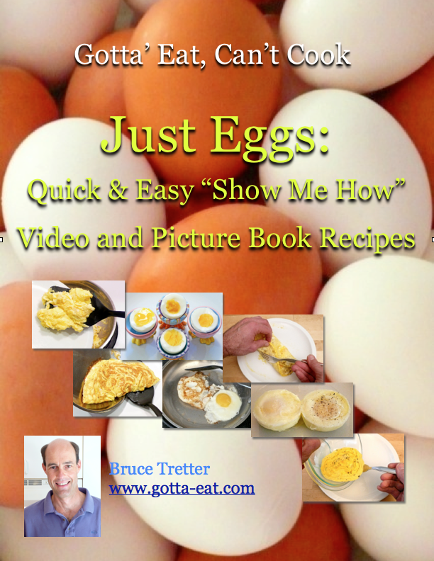"Just Eggs: Quick & Easy ""Show Me How"" Step-By-Step Video and Picture Book Recipes"