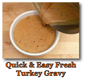 Quick & Easy Turkey Gravy