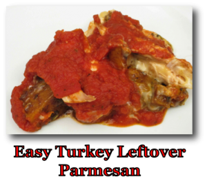 Turkey Leftover Parmesan