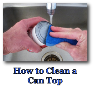 How to Clean a Can Top