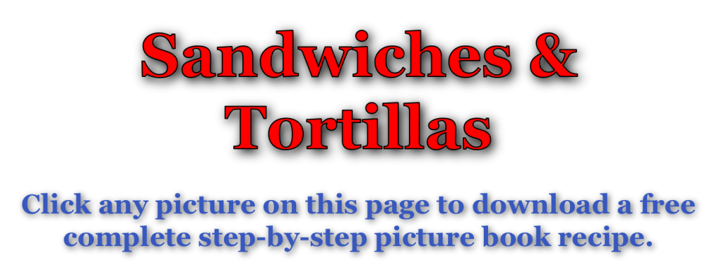 Sandwiches & Tortillas